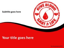 Give Blood Save Life PPT PowerPoint Template Background